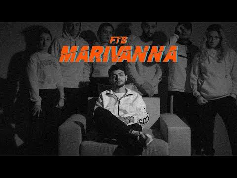 FTB — Marivanna ( Official Music Video)
