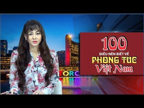 100 Điều Nên Biết Về Phong Tục Tập Quán Việt Nam (1-20) Thông Báo Chuẩn Xác về phong tục tập quán