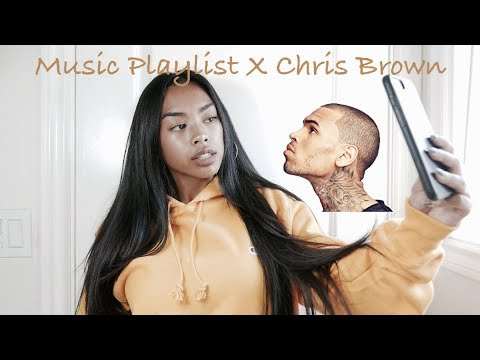 Music Playlist // Chris Brown
