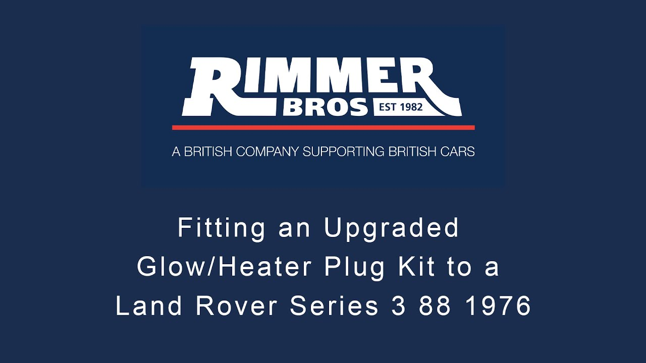 Fitting An Upgraded Glow Heater Plug Kit To A Land Rover Series 3 88 Wiring Diagram 1976