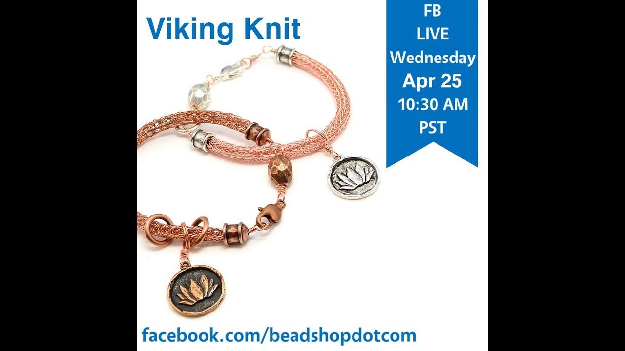 FB Live beadshop.com Viking Knit with Kate and Tammy - YouTube