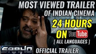 SAAHO OFFICIAL TRAILER   RECORD BREAKING VIEWS & LIKES IN 24 HOURS   PRABAHS   BLOCKBUSTER