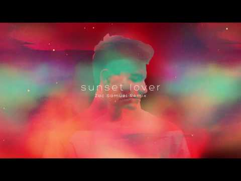 Petit Biscuit - Sunset Lover (Zac Samuel Remix)