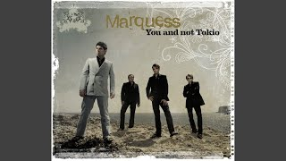 You and Not Tokio (Marquess Radio Edit)