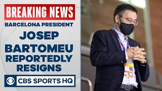 Barcelona president Josep Bartomeu reportedly resigns as Messi gets boost to stay |UCL on CBS Sports
