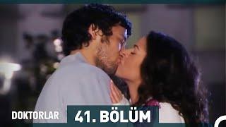 Doktorlar 41. Bölüm