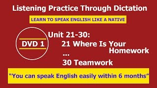 Listening practice through dictation 1 Unit 21-30 - listening English - LPTD -hoc tieng anh