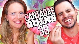 Baixar CANTADAS RUINS 33