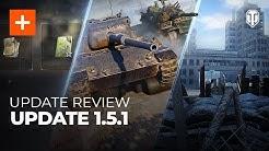 WoT -  Update 1.5.1 - Ce e nou? + Bonus Codes