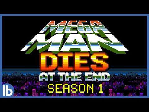 Mega Man Dies At The End - Season 1