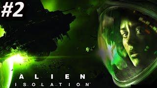 ALIEN ISOLATION (PC) - Episodio 2 || Terror de Sábado Noche || Serie en Español HD