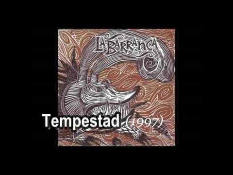 08 - La Barranca - La Tempestad - Tempestad - 1997 mp3