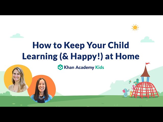 How to Keep Your Child Learning & Happy! at Home