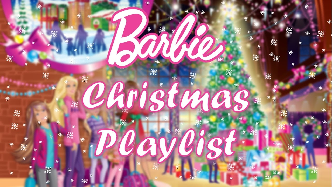 Ultimate Christmas Playlist - Barbie - YouTube