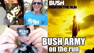BUSH ARMY ON THE RUN - #ManOnTheRun