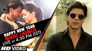 Happy New Year Music Launch LIVE at 4.30 pm (IST) | Shah Rukh Khan, Deepika Padukone