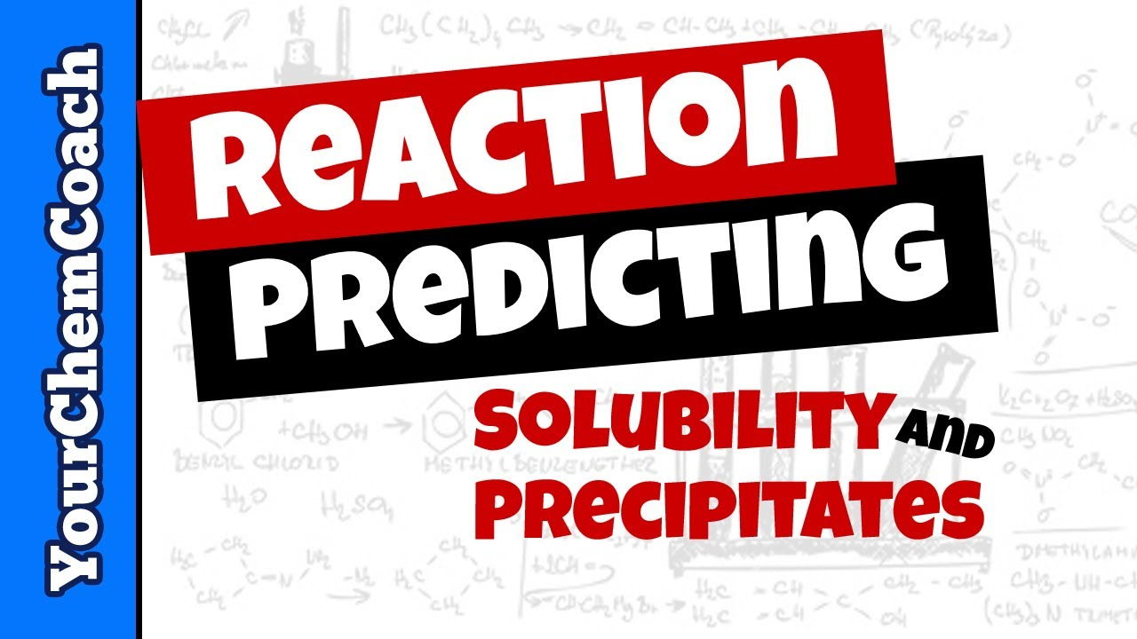 Solubility Rules To Predict Precipitation Reactions Youtube