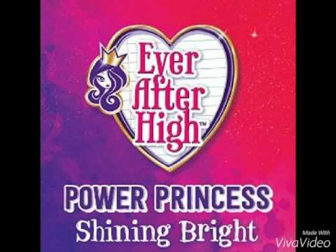 Ever After High: Power Princess Shining Bright ~ NEW SONG! [Complet]
