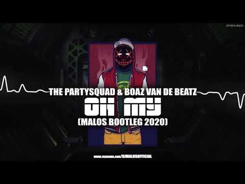 the-partysquad-&-boaz-van-de-beatz---oh-my-(malos-bootleg)