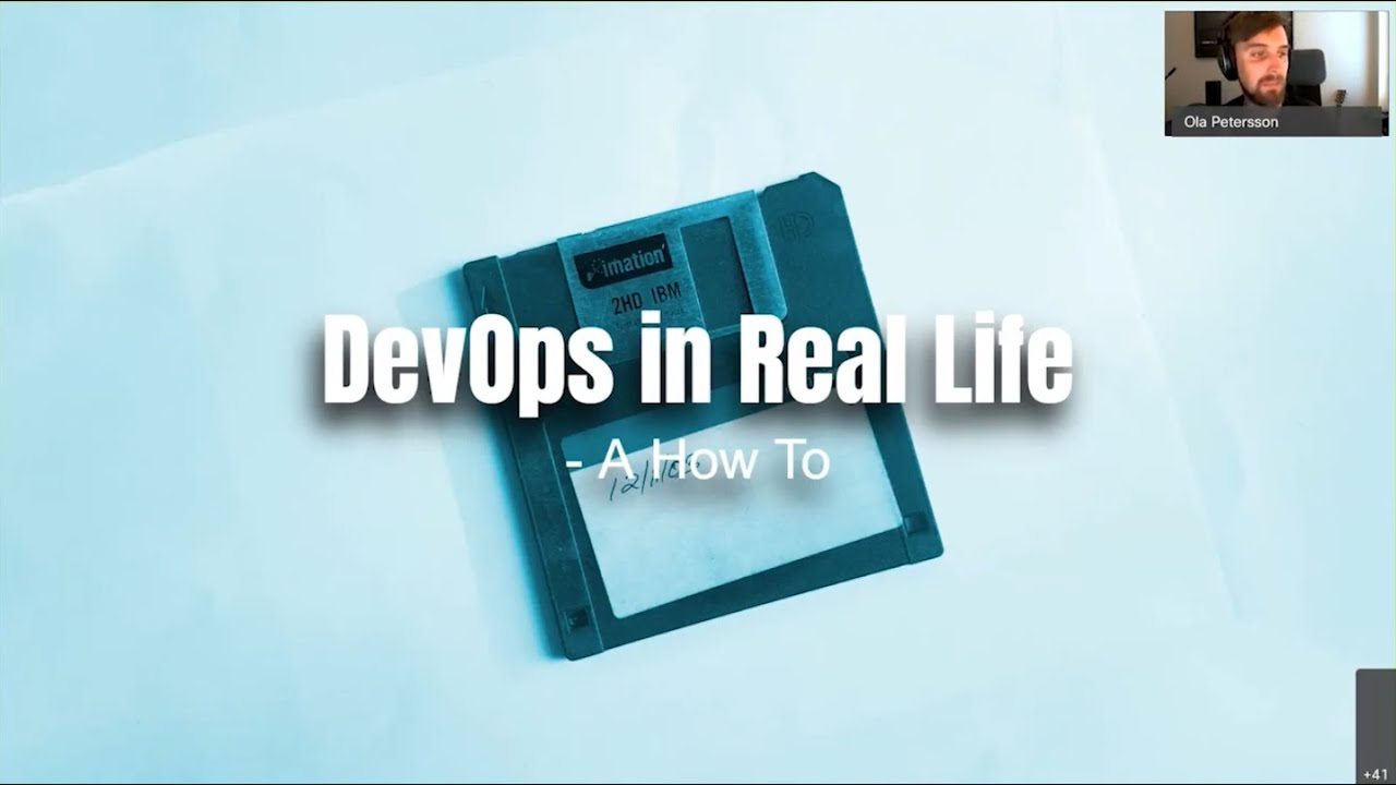 DevOps in Real Life, A How-To - Ola Petersson & Jessica Andersson