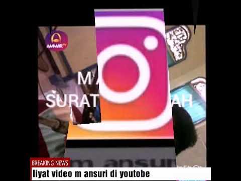 M ansuri surah al waqiah instagram dan youtobe nor Muhammad like