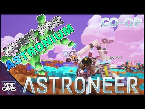 Astroneer - Hunt For Astronium - Co-op