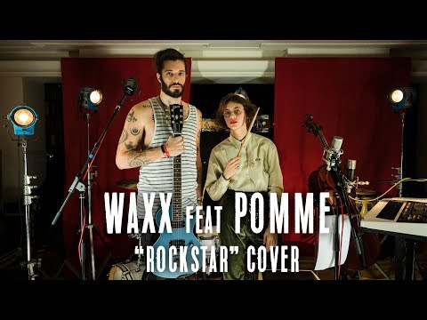 Mix - Rockstar (Post Malone Cover) - Waxx & Pomme