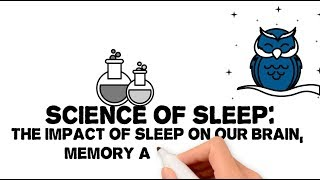 #01 SCIENCE OF SLEEP: The impact of sleep on our brain, memory and learning
