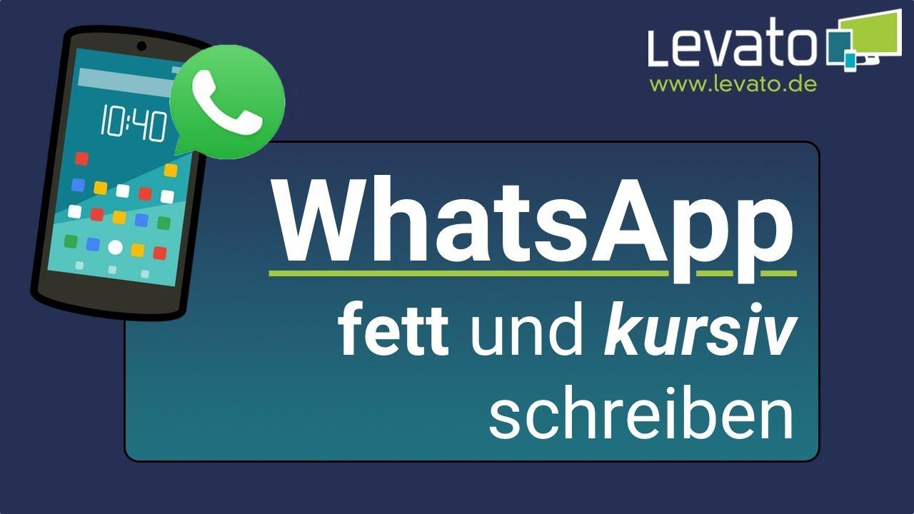 Levatode Fett Und Kursiv Schreiben In Whatsapp Schrift ändern
