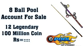 8 Ball Pool Account sale 100 Million Coin + 12  Legendary Cues 2018!!