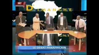 LE DEBAT PANAFRICAIN   DU  11  05  14
