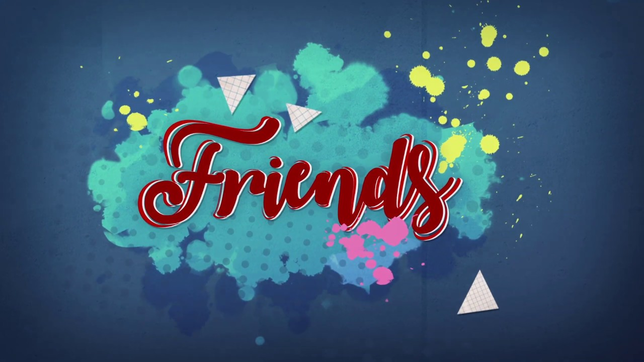 160. FRIENDS - 2020 Offical Trailer