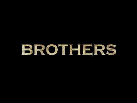BROTHERS Teaser