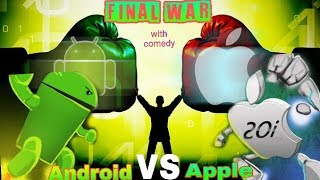 Android Vs Apple Smartphones New Tech Comedy Video 2019