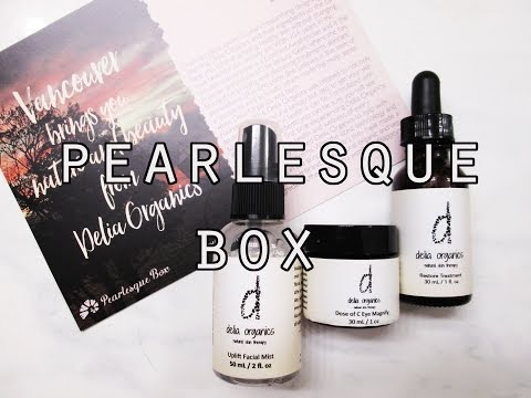 Travel to Canada with the Pearlesque Box, Featuring Delia Organics!! April 2017 Box and Giveaway!