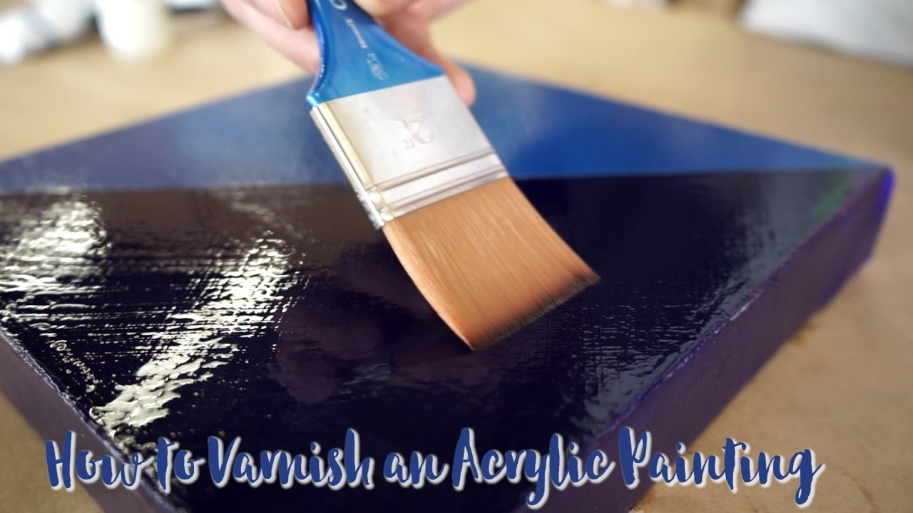 How To Varnish An Acrylic Painting Youtube