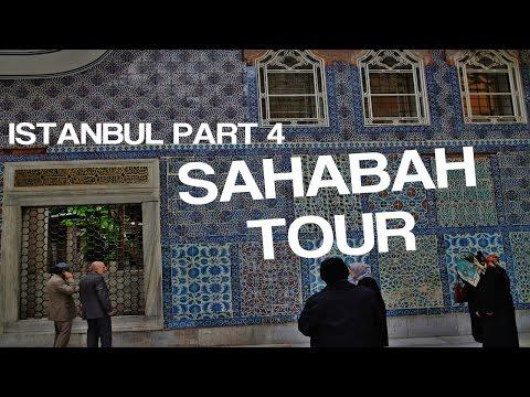 SAHABA TOUR (ISTANBUL VLOG 4)