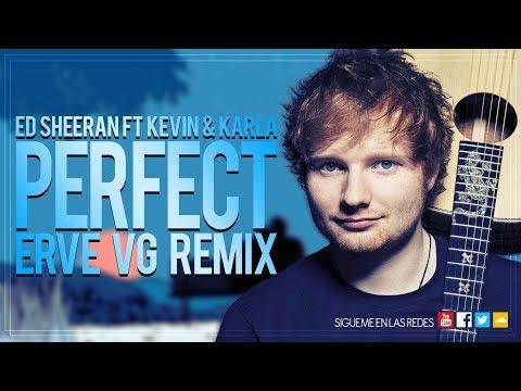 Ed Sheeran Ft Kevin & Karla - Perfect (Erve Vg Remix) Vrs Spain & Ingles