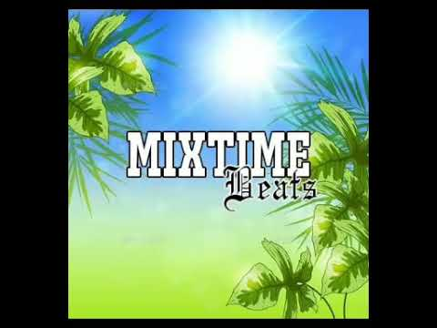 DJ MIXTIME - BOTTLED UP REMIX(2018)