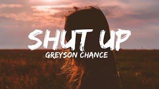 Greyson chance - shut up (lyrics / lyric video)