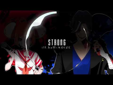 ill.bell vs NOIZE - STRONG (Cover)