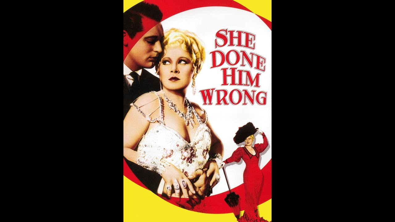 She Done Him Wrong (1933) Trailer