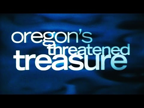 Willamette River: Oregon's Threatened Treasure