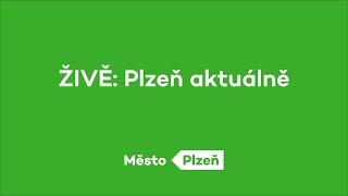 ŽIVĚ: Plzeň aktuálně 24.8.2020