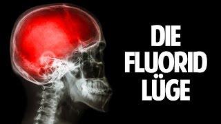 DAS GIFT IN UNS - Wie Fluorid uns krank macht!