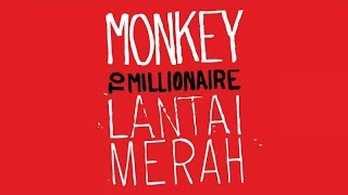 Monkey to Millionaire - Merah (Official Audio)