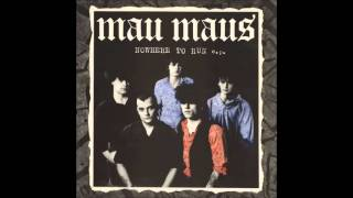 Mau maus - Nowhere to run (Full Album)