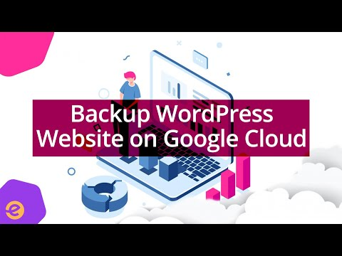 How To Backup WordPress Website on Google Cloud - Eduonix - 동영상