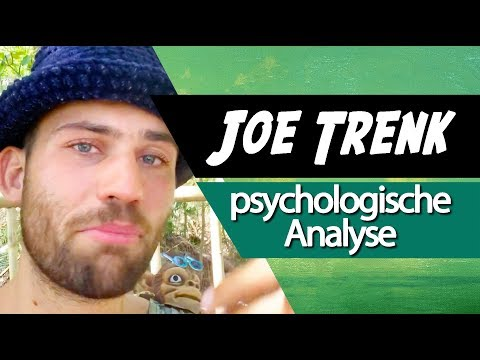Joe Trenk • Psychologische Analyse | Lucien Dunkelberg