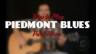 Beginner Finger Picking Piedmont Blues | Adding the Melody Pt 3